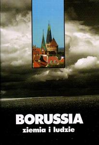 Kazimiezrz Brakoniecki, Winfried Lipscher,Borussia. Ziemia i ludzie. Antologia literacka, Olsztyn 1999